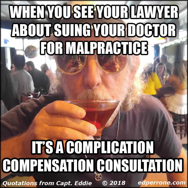 When you see your lawyer about suing your doctor for malpractice it's a complication compensation consultation.